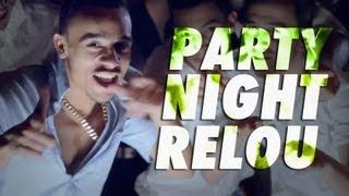 MISTER V - PARTY NIGHT RELOU (OFFICIAL MUSIC VIDEO)