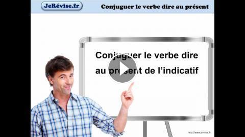 Conjuguer Le Verbe Dire Au Present Francais Je Revise